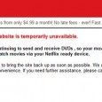 """<img src=""""http://www.techxav.com/wp-content/uploads/2010/02/netflix-down.jpg""""> Mashable got word tonight that Netflix, the biggest online movie service, is down. Thankfully this is just a maintenance, nothing like getting their servers hacked or something worse. This comes at an odd time, with the release of HBO Go. Could they be updating their service. Why go down on a Friday night, at 9:00 PM EST? People always watch movies on a Friday night! TechXav will keep you updated as the night goes on."""